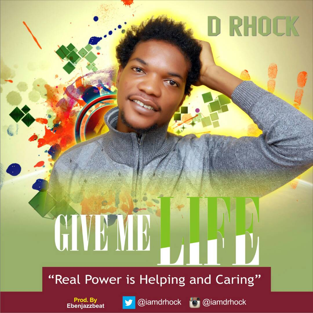 Download: D RHOCK – Give Me Life Officially Released!